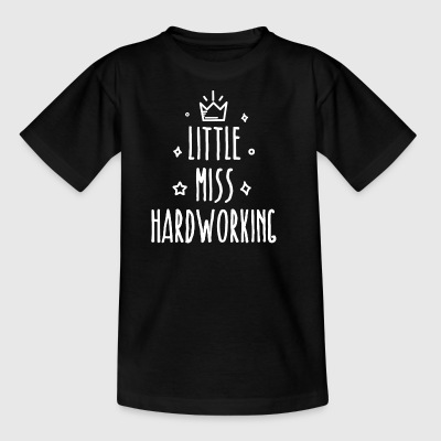 Little miss Hardworking - Kinder T-Shirt