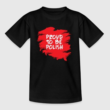ProudToBePolish - Kids' T-Shirt