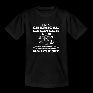 Chemical Engineer Always Right - Funny T-shirt - Kids' T-Shirt