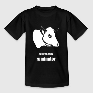 natural-born ruminator - Kids' T-Shirt