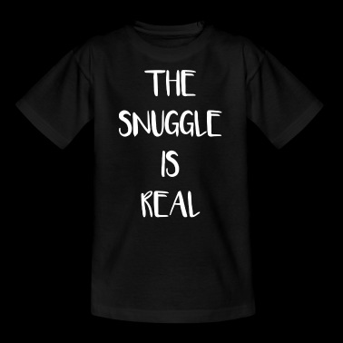 The snuggle is real - Kinder T-Shirt
