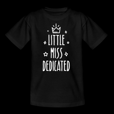 Little miss Dedicated - Kids' T-Shirt