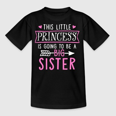This Little Princess Is Going To Be A Big Sister - Kinder T-Shirt