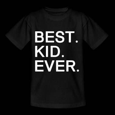 Best Kid Ever. Motivational Gifts for Kids.SALE - Kids' T-Shirt