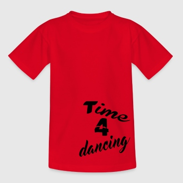 Time 4 dancing - Kinder T-Shirt