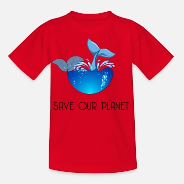 Save The Planet Save our planet - Kids' T-Shirt