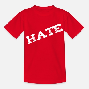 To Hate Hate - Kids' T-Shirt