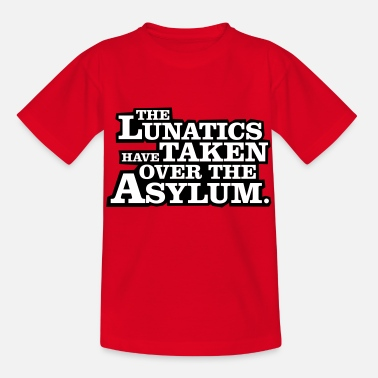 Bankenkrise The lunatics have taken over the asylum. - Kinder T-Shirt
