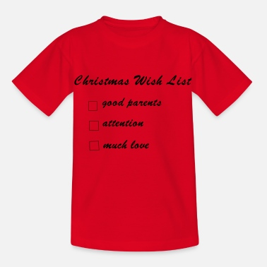 Christmas wish list of babies and children - Kids' T-Shirt