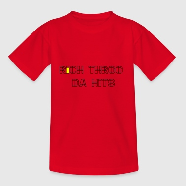 Rich Throo da hits - Kids' T-Shirt