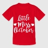 Little miss October - Kids' T-Shirt