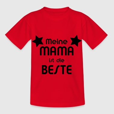 Best Mum mum is the best - Kids' T-Shirt