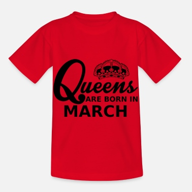 Mars queens are born in march - Kids' T-Shirt