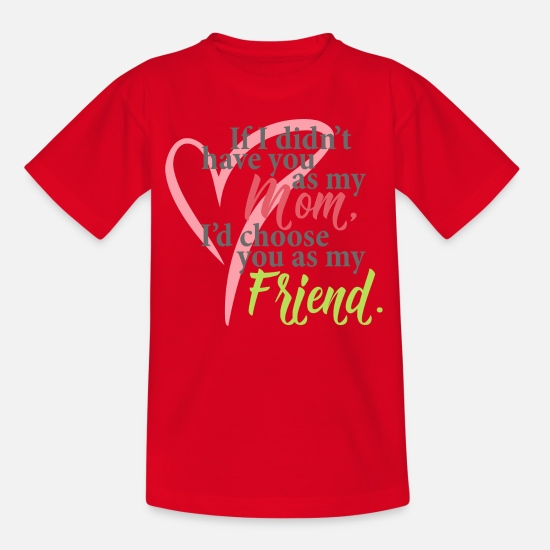 Mother T-Shirts - My mother is my best friend saying - Kids' T-Shirt red