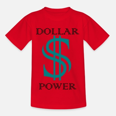 dollar_power - T-shirt Enfant