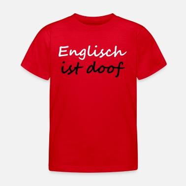 Das Ist Doof Englisch