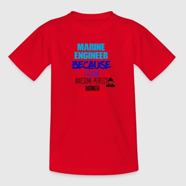 Marine engineer - Kids' T-Shirt