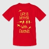 life is better with friends Birds tweeting friend - Kids' T-Shirt