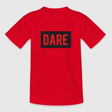 DARE - Dare - RED color - Kids' T-Shirt