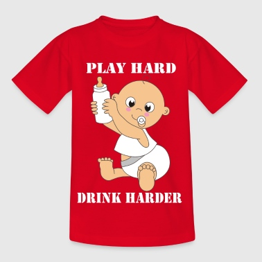 Play hard! Drink harder! - Kids' T-Shirt