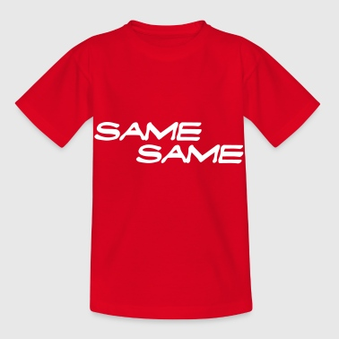 The Same The Same - Kids' T-Shirt