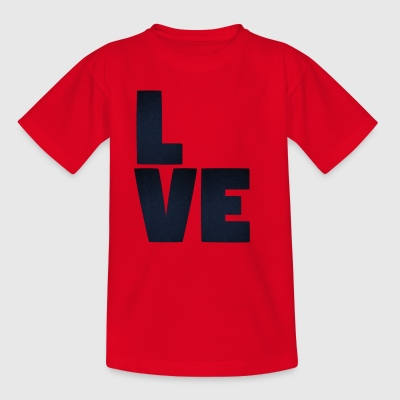 L VE Love what you want LOVE - Kids' T-Shirt