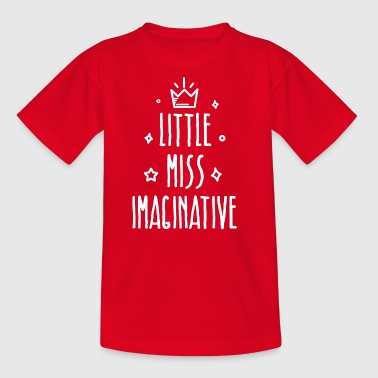 Little miss Imaginative - Kids' T-Shirt