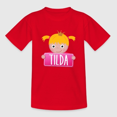 Little Princess Tilda - Kids' T-Shirt