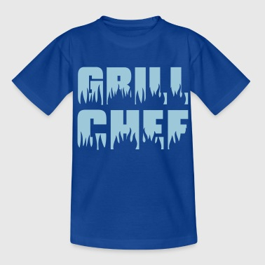 Grill chef - Grill - BBQ - Teenage T-shirt
