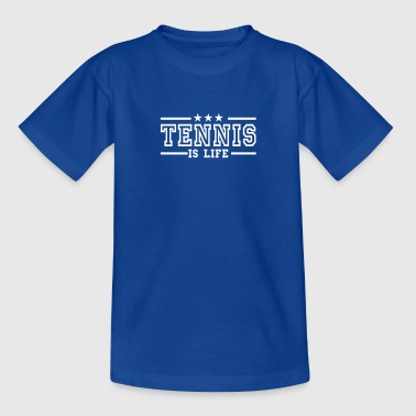 tennis is life deluxe - T-shirt tonåring