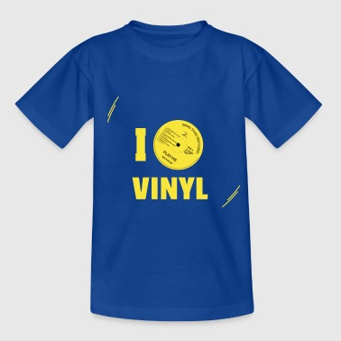 I love vinyl, I play vinyl! - Teenager T-shirt