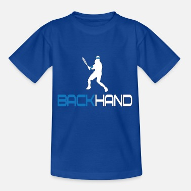Backhand Tennis Backhand - Teenage T-Shirt