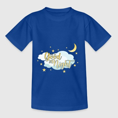 Good night sleep t shirt with moon and stars - Teenage T-shirt