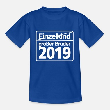 Einzelkind grosser Bruder 2019 Schild - Teenager T-Shirt