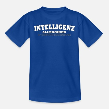 intelligenz allergiker - Teenager T-Shirt