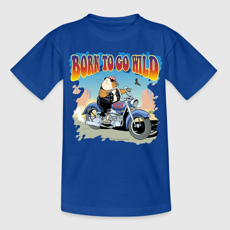 Born to Go wild - Teenager T-Shirt