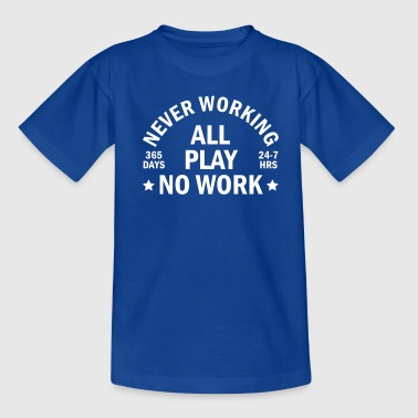 never working - T-shirt tonåring