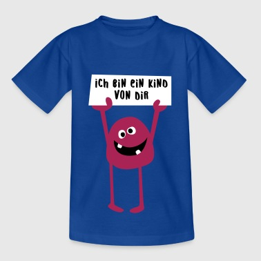 Monster Ich bin ein Kind von Dir - Teenager T-Shirt