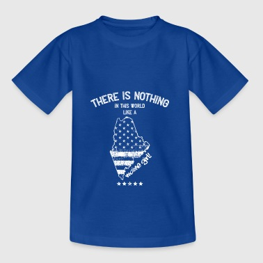 USA: Nothing In Like A Maine State Girl Gift - Teenage T-Shirt