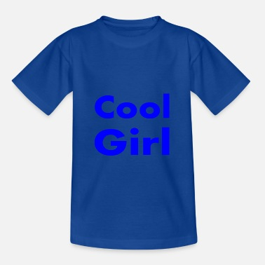 Cool cool girl blauw - Teenager T-shirt