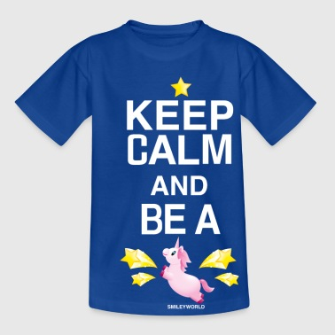 SmileyWorld Licorne Keep Calm Be A Unicorn - T-shirt Ado