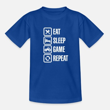 Sleep Eat sleep game repeat - Teenage T-Shirt