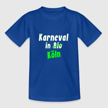 Karneval Fasching in Rio Köln - Teenager T-Shirt