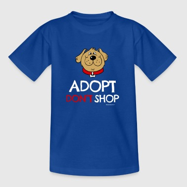 Pet adoption Clothes (Adopt Do not Shop - Dog) - Teenage T-shirt