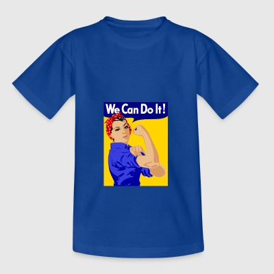 we can do it - Teenager T-Shirt