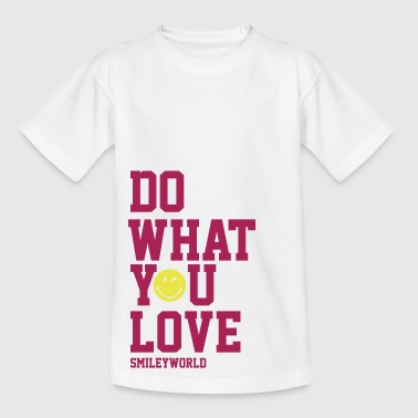 SmileyWorld Do What You Love - T-skjorte for tenåringer