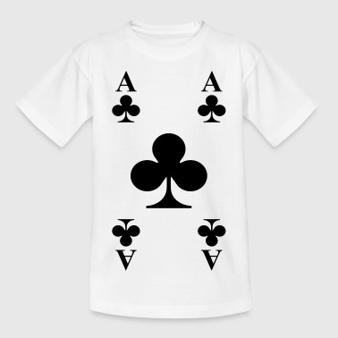 ace of clubs - Teenage T-shirt