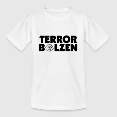 Terror Bolzen - Teenager T-Shirt