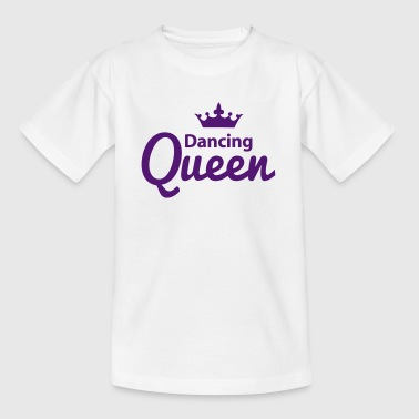 Dancing Queen - Teenager T-Shirt