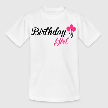 Birthday Girl - Teenage T-Shirt